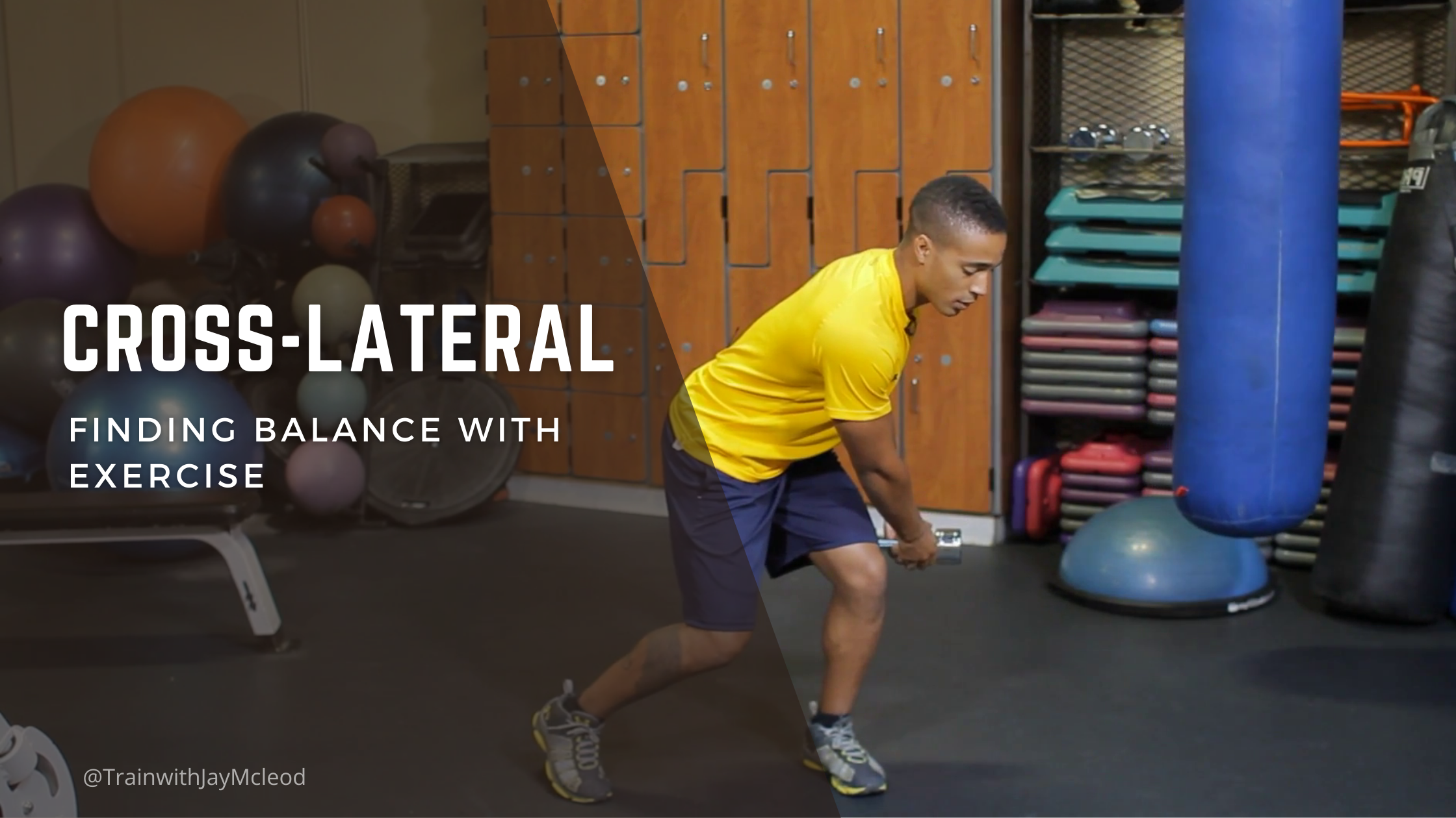 Finding Balance Cross-Lateral Exercises | Personal Training in Bel Air, CA