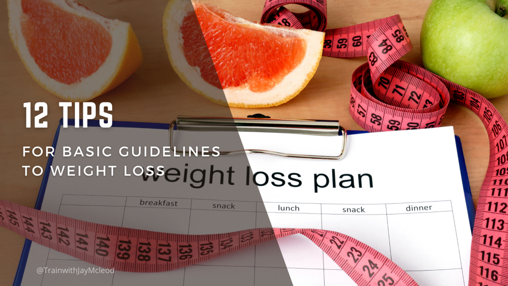 12 Tips Guidelines to Weight Loss | Personal Training in Beverly Hills